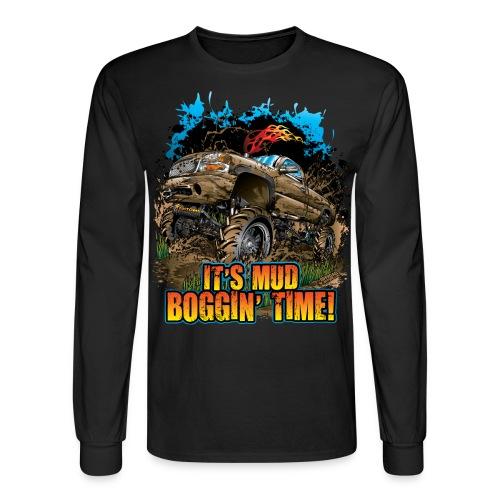 It's Mud Boggin Time - Men's Long Sleeve T-Shirt