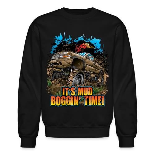 It's Mud Boggin Time - Crewneck Sweatshirt