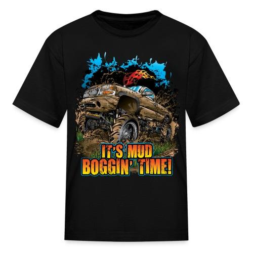It's Mud Boggin Time - Kids' T-Shirt