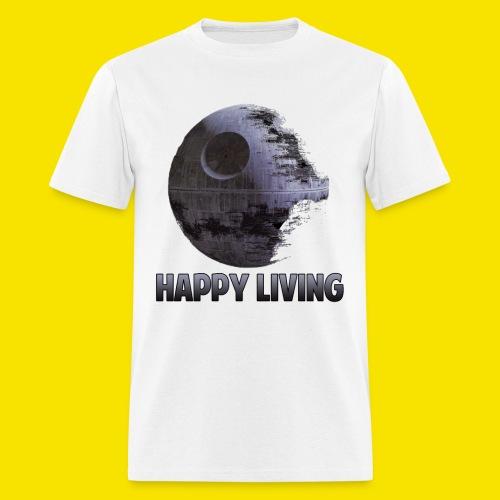Happy Living Death Star - Men's T-Shirt