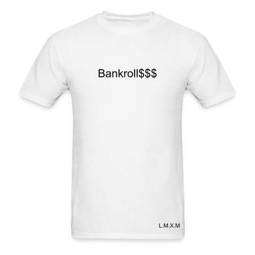 Bankroll $$$ MEN'S TEE - WHITE - Men's T-Shirt