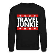 Long Sleeve Shirts ~ Crewneck Sweatshirt ~ Travel Junkie