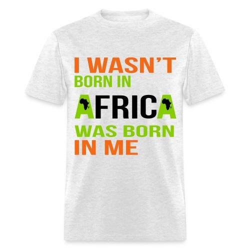 I wasn't born in Africa - Orange, Green and Black - Men's T-Shirt