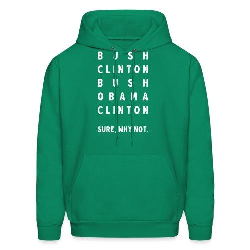 Bush Clinton Bush Obama Clinton Hoodie - Men's Hoodie