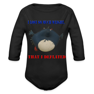 I Lost So Much Weight I Deflated Baby Long Thingy Majorp FlorpNugget - Long Sleeve Baby Bodysuit