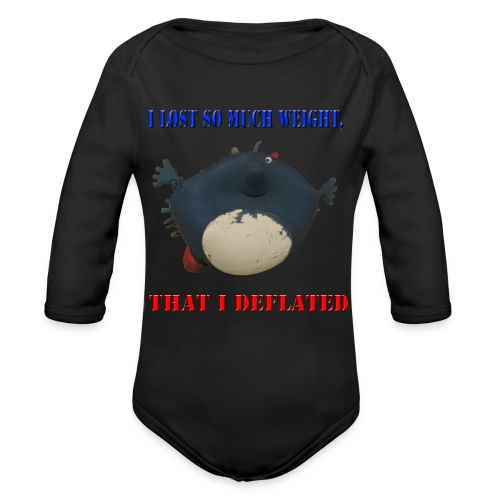 I Lost So Much Weight I Deflated Baby Long Thingy Majorp FlorpNugget - Organic Long Sleeve Baby Bodysuit