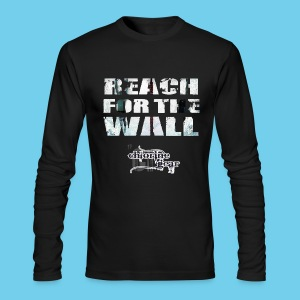 Motivational- Reach for the Wall- Men's American Apparel LS tee - Men's Long Sleeve T-Shirt by Next Level