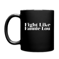 Mugs & Drinkware ~ Full Color Mug ~ Fight Like Fannie Lou Mug
