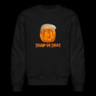 Long Sleeve Shirts ~ Men's Crewneck Sweatshirt ~ Trump Or Treat Sweathirt