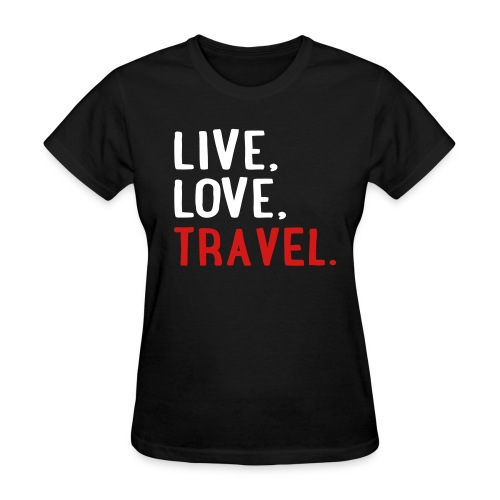 Live Love Travel Women's Tee - Women's T-Shirt