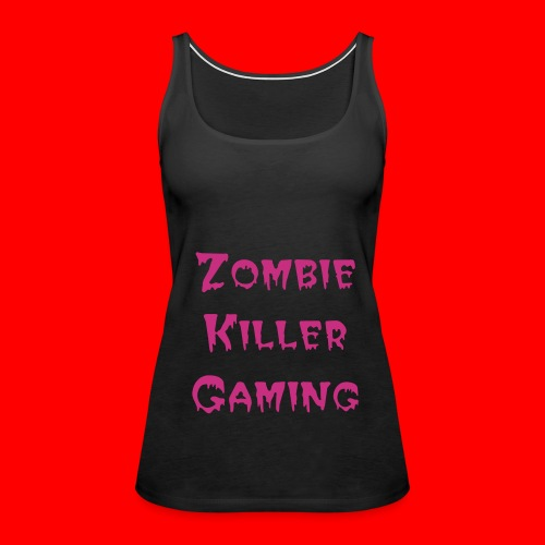 Zombie Killer Gaming Womens Premium - Women's Premium Tank Top