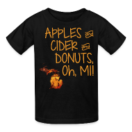 Kids' Shirts ~ Kids' T-Shirt ~ Apples and Cider and Donuts, Oh, MI!