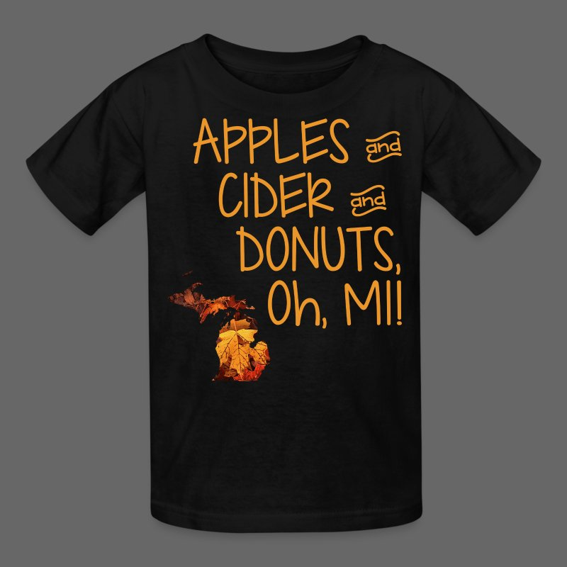 Apples and Cider and Donuts, Oh, MI!  - Kids' T-Shirt