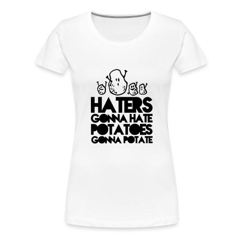 Down With Haters - Women's Premium T-Shirt