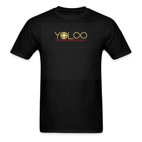YOLOO (You Only Live Forever) #2 - Men's T-Shirt
