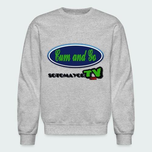Cum & Go - Crewneck Sweatshirt