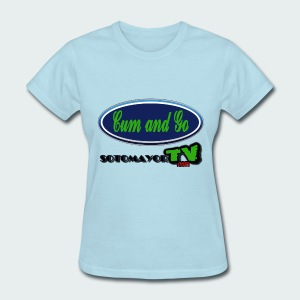 Cum and Go - Women's T-Shirt
