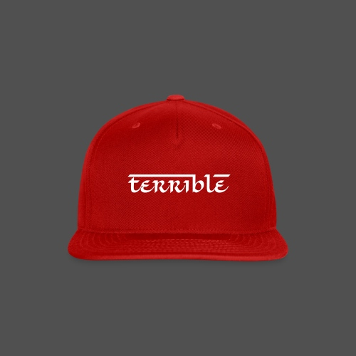 TERRIBLE by Pachito - Snap-back Baseball Cap