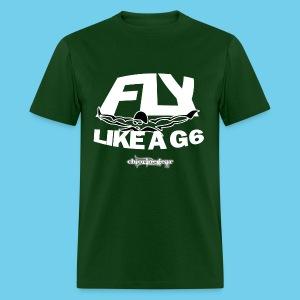 Fly Like a G-6 Men's Tee - Men's T-Shirt