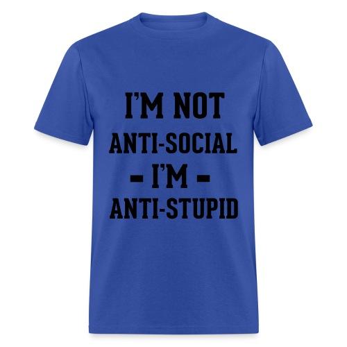 Anti Stupid StupidT - Men's T-Shirt