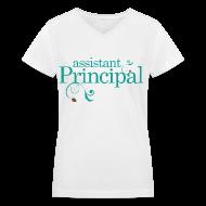 Women's T-Shirts ~ Women's V-Neck T-Shirt ~ Assistant Principal T-shirt (Back to School)