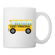 Mugs & Drinkware ~ Coffee/Tea Mug ~ Assistant Principal School Gift Mug