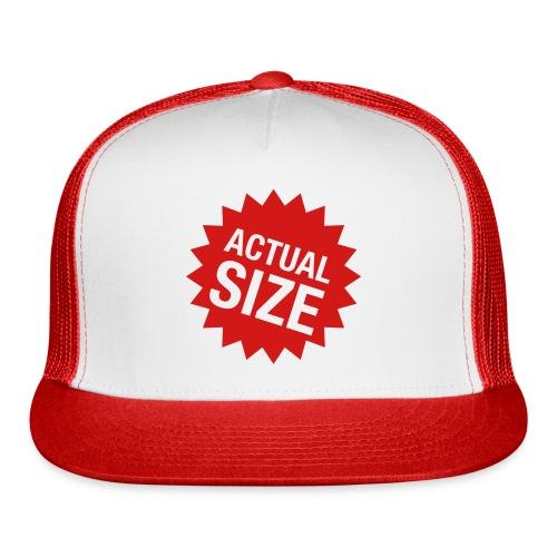 Actual Size - Hat - Trucker Cap