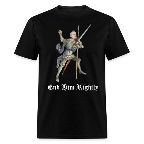 End Him Rightly black t-shirt - Men's T-Shirt