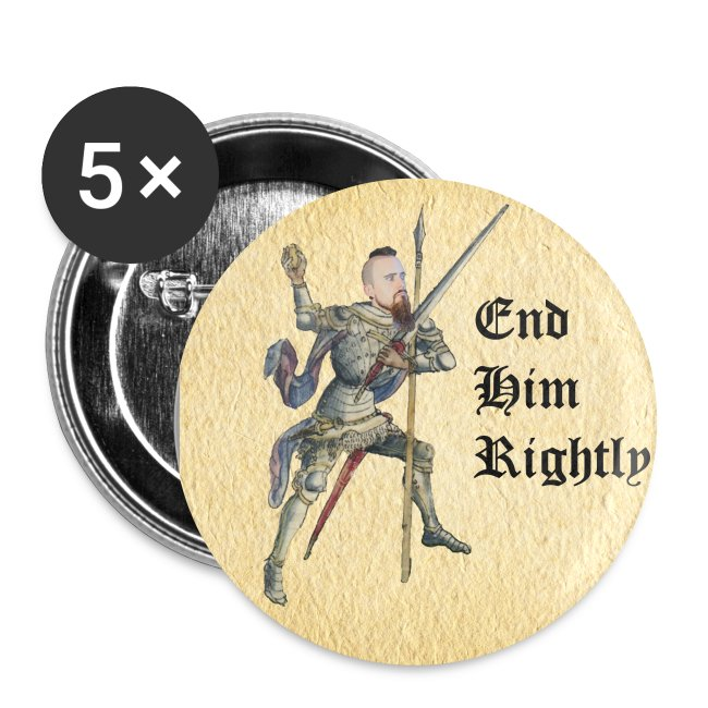 """End Him Rightly"" large button"