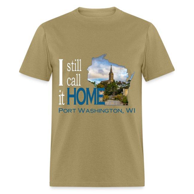 I Still Call It Home Port Washington St Mary S Mens T Men S T Shirt