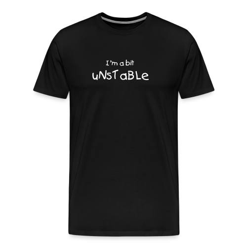 Men's Unstable T-Shirt - Men's Premium T-Shirt