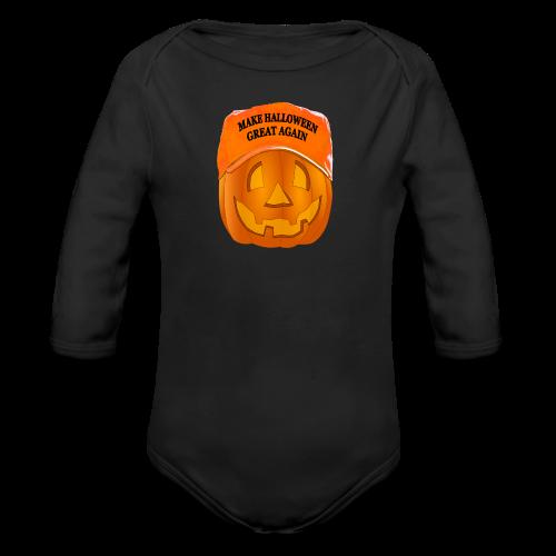 Make Halloween Great Again Shirt - Organic Long Sleeve Baby Bodysuit