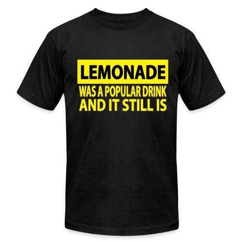 LEMONADE WAS A POPULAR DRINK - Men's Fine Jersey T-Shirt