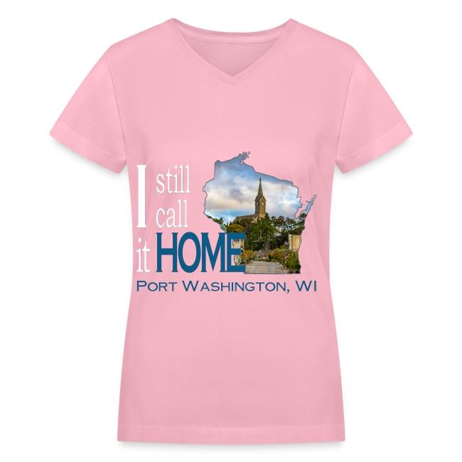 I Still Call It Home Port Washington St Mary S Ladies V Neck T Women S V Neck T Shirt