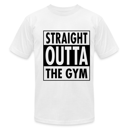 Straight Outta The Gym - Men's  Jersey T-Shirt