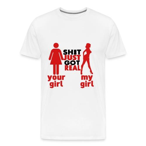 Shit Just Got Real - Men's Premium T-Shirt
