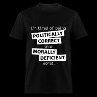 T-Shirts ~ Men's T-Shirt ~ un-Politically Correct
