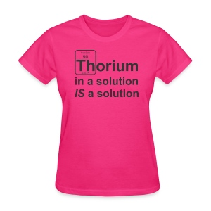 Thorium Solution f - Women's T-Shirt