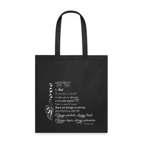 LOVE NEVER FAILS - Tote Bag