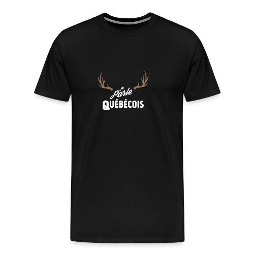 Je Parle Québécois - Men's Premium T-Shirt