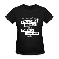 T-Shirts ~ Women's T-Shirt ~ un-Politically Correct