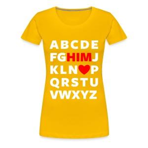 Love Him Couple Tee - Women's Premium T-Shirt