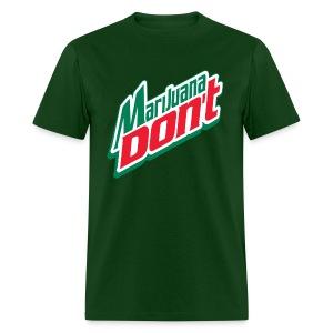 Men's Marijuana Don't - Men's T-Shirt