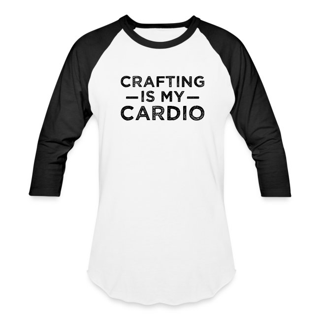 Crafting is my Cardo Baseball Tee