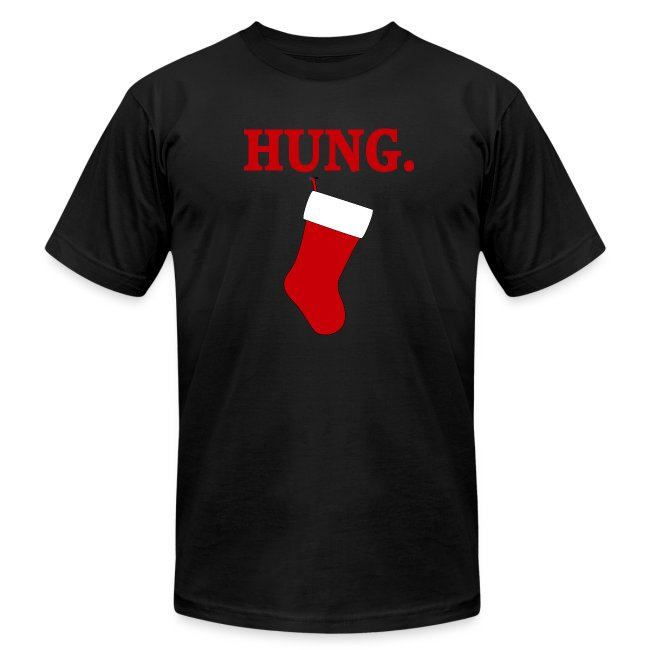 5abd5748672 HUNG Funny Men s Christmas T-shirt