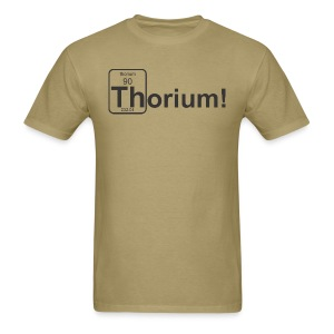 Thorium! - Men's T-Shirt