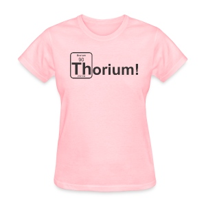 Thorium! f - Women's T-Shirt