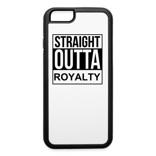 Straight Outta Royalty Iphone 6 Case - iPhone 6/6s Rubber Case