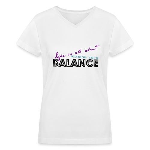 Life = Balance Women's V-Neck - Women's V-Neck T-Shirt