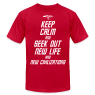 T-Shirts ~ Men's T-Shirt by American Apparel ~ Keep Calm and Seek Out New Life and New Civilizations - STAR TREK t shirt